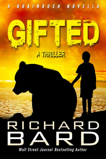 Gifted, a Brainrush Novella ebook by Richard Bard