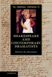 The Cambridge Companion to Shakespeare and Contemporary Dramatists ebook by Ton Hoenselaars