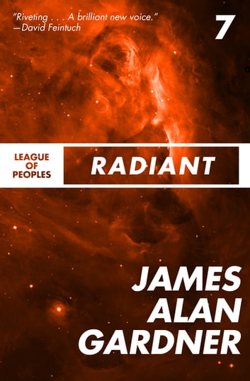 Radiant ebook by James Alan Gardner