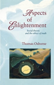 Aspects of Enlightenment ebook by Thomas Osborne
