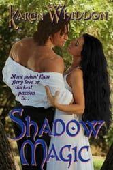Shadow Magic ebook by Karen Whiddon