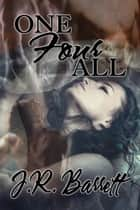 One Four All ebook by J.R. Barrett