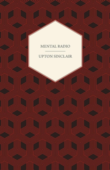 Mental Radio ebook by Upton Sinclair