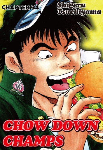 CHOW DOWN CHAMPS - Chapter 34 ebook by Shigeru Tsuchiyama