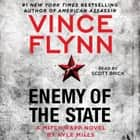 Enemy of the State audiobook by Vince Flynn, Kyle Mills, Scott Brick