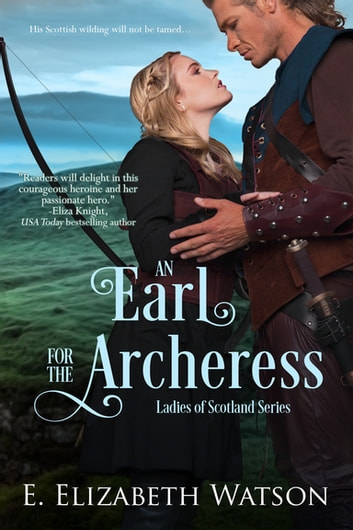 An Earl for the Archeress ebook by E. Elizabeth Watson
