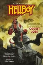 Hellboy: Oddest Jobs ebook by Mike Mignola,Various