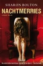 Nachtmerries ebook by Sharon Bolton,Anda Witsenburg