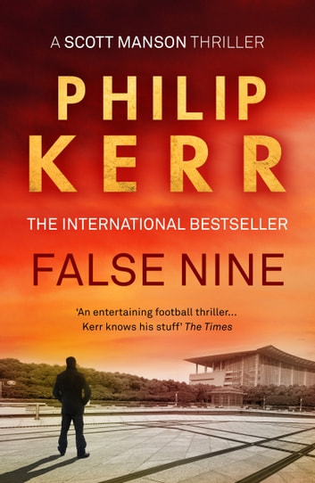 False Nine ebook by Philip Kerr