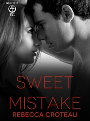 Sweet Mistake ebook by Rebecca Croteau