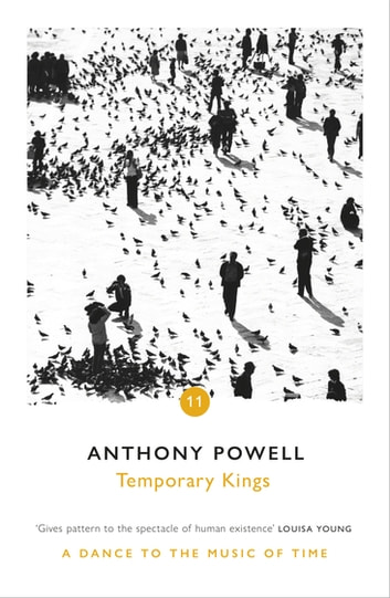Temporary Kings ebook by Anthony Powell