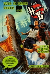 Lost in Gator Swamp ebook by Franklin W. Dixon