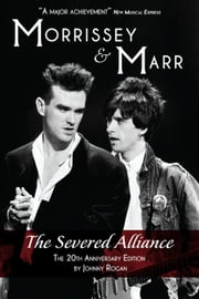 Morrissey & Marr: The Severed Alliance (updated edition) ebook by Omnibus Press