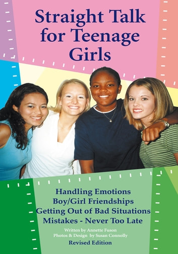 Straight Talk for Teenage Girls ebook by Annette Fuson