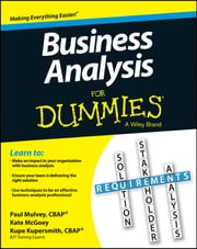 Business Analysis For Dummies ebook by Kupe Kupersmith, Paul Mulvey, Kate McGoey