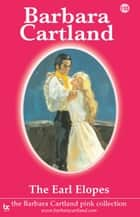 The Earl Elopes ebook by Barbara Cartland