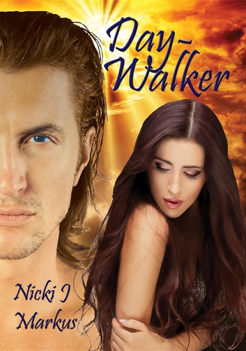 Day-Walker ebook by Nicki J Markus