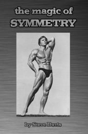 The Magic of Symmetry ebook by Steve Davis