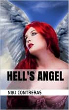 Hell's Angel ebook by Niki Contreras