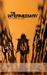 The Intermediary ebook by Dave Silver