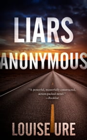 Liars Anonymous ebook by Louise Ure