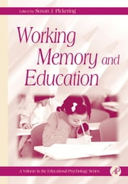 Working Memory and Education ebook by Phye, Gary D.