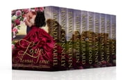 Love Across Time ebook by Amanda Mariel, Lynne Connolly, Tammy Andresen,...