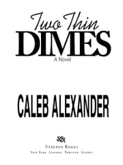 Two Thin Dimes ebook by Caleb Alexander
