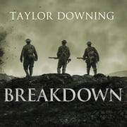 Breakdown - The Crisis of Shell Shock on the Somme audiobook by Taylor Downing
