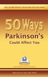 50 Ways Parkinson's Could Affect You ebook by Abdul Qayyum Rana