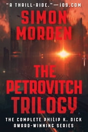 The Petrovitch Trilogy ebook by Simon Morden