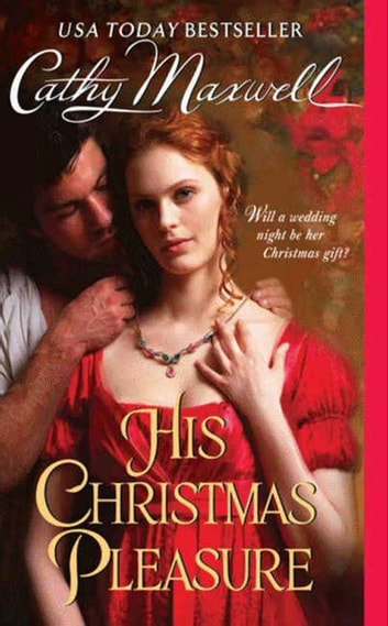 His Christmas Pleasure ebook by Cathy Maxwell