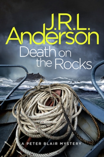 Death on the Rocks - A classic English murder mystery ebook by JRL Anderson
