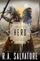 Hero ebook by R.A. Salvatore