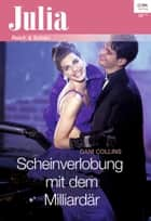Scheinverlobung mit dem Milliardär ebook by Dani Collins