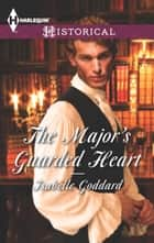 The Major's Guarded Heart ebook by Isabelle Goddard