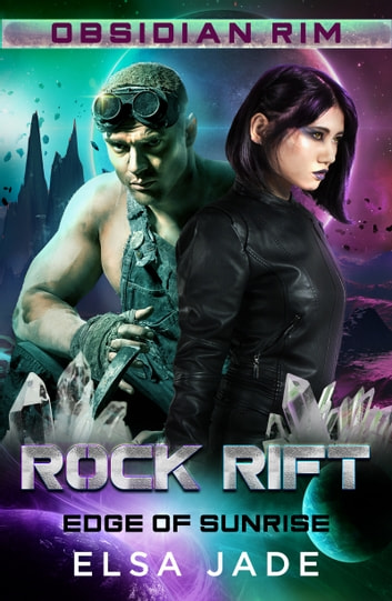 Rock Rift - Edge of Sunrise ebook by Elsa Jade