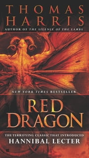 Red Dragon ebook by Thomas Harris