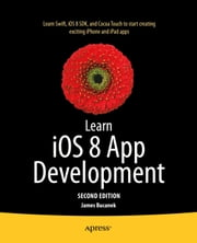 Learn iOS 8 App Development ebook by James Bucanek