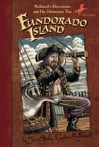 Fundorado Island ebook by Captain Redbeard
