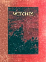 Witches in Europe, Volume II - Irish Witchcraft and Demonology, PLUS, Witchcraft and Superstitious Record in the South-Western District of Scotland ebook by St. John D. Seymour,J. Maxwell Wood
