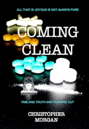 Coming Clean ebook by Christopher Morgan