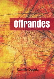 Offrandes ebook by Camille Doppia