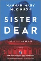 Sister Dear - A Novel ebook by