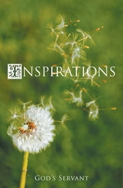 Inspirations ebook by God's Servant