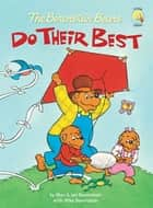 The Berenstain Bears Do Their Best eBook by Stan Berenstain, Jan Berenstain, Mike Berenstain