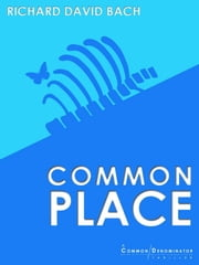 Common Place ebook by Richard David Bach