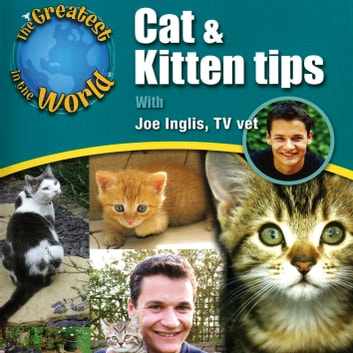 Cat & Kitten Tips audiobook by Joe Inglis