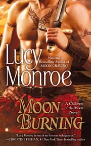 Moon Burning ebook by Lucy Monroe