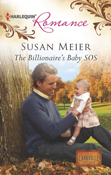 The Billionaire's Baby SOS eBook by Susan Meier